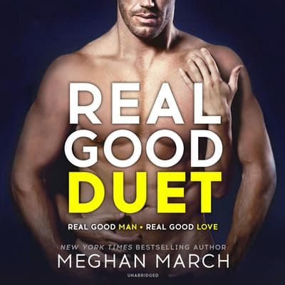 Real Good Duet by Meghan March audiobook
