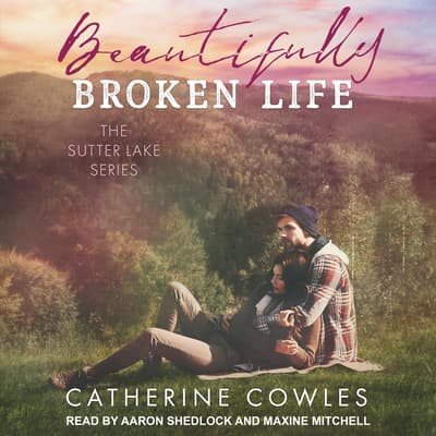 Beautifully Broken Life by Catherine Cowles audiobook