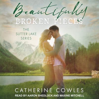 Beautifully Broken Pieces by Catherine Cowles audiobook