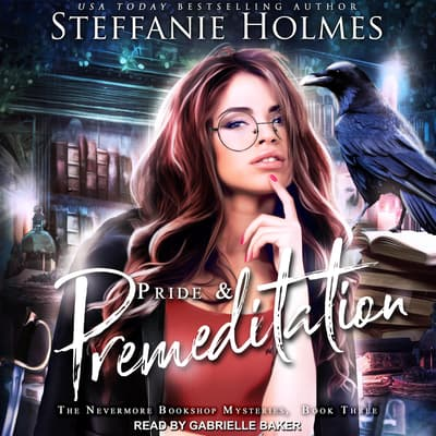 Pride and Premeditation by Steffanie Holmes audiobook