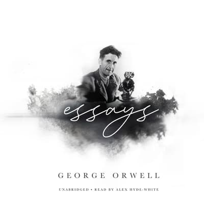Essays by George Orwell audiobook
