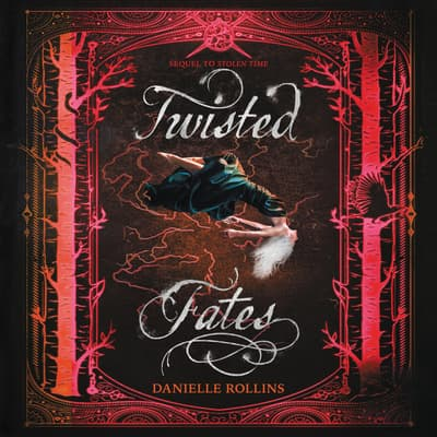 Twisted Fates by Danielle Rollins audiobook