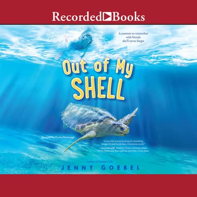 Out of My Shell by Jenny Goebel audiobook
