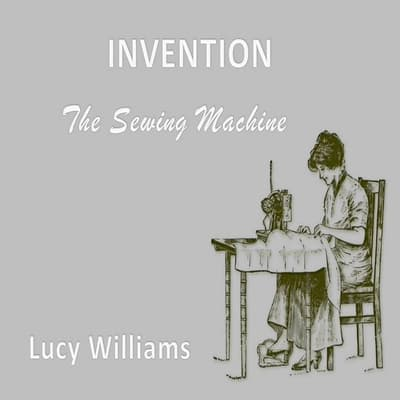 Invention:  by Lucy Williams audiobook