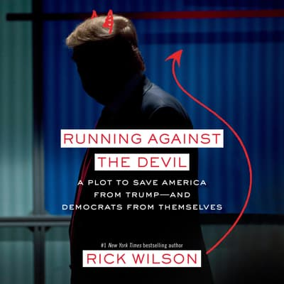 Running Against the Devil by Rick Wilson audiobook
