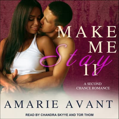 Make Me Stay II by Amarie Avant audiobook