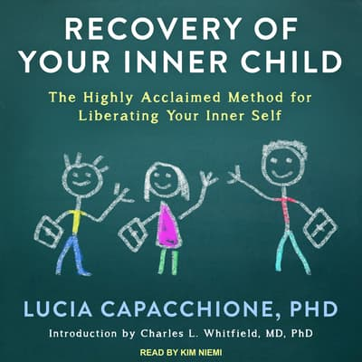 Recovery of Your Inner Child by Lucia Capacchione audiobook