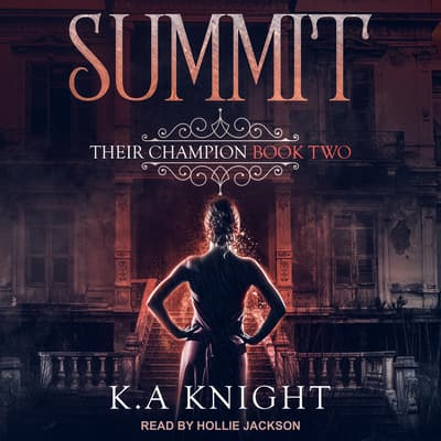 The Summit by K.A. Knight audiobook