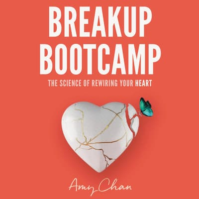 Breakup Bootcamp by Amy Chan audiobook