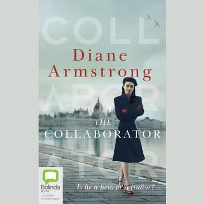 The Collaborator by Diane Armstrong audiobook