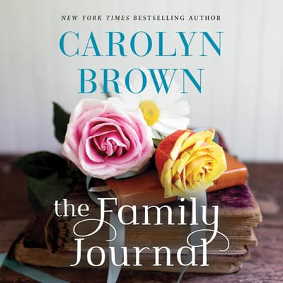 The Family Journal by Carolyn Brown audiobook