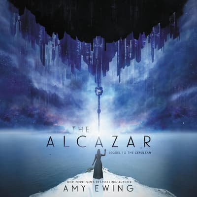 The Alcazar by Amy Ewing audiobook