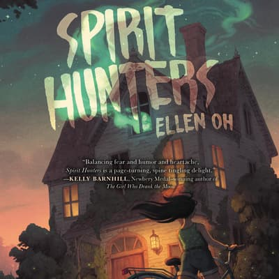 Spirit Hunters by Ellen Oh audiobook