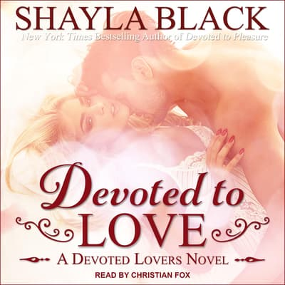 Devoted to Love by Shayla Black audiobook