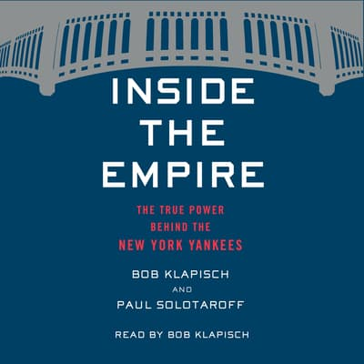Inside the Empire by Bob Klapisch audiobook