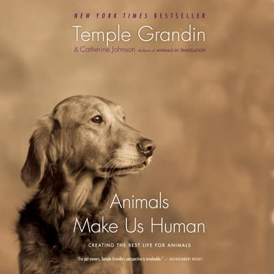 Animals Make Us Human by Temple Grandin audiobook