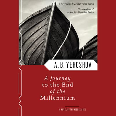 A Journey to the End of the Millennium by A. B. Yehoshua audiobook
