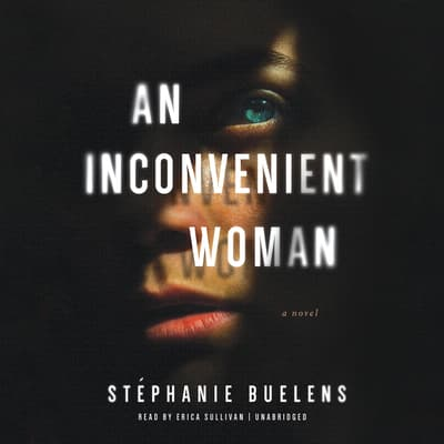 An Inconvenient Woman by Stéphanie Buelens audiobook