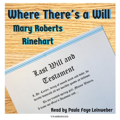 Where There's a Will by Mary Roberts Rinehart audiobook