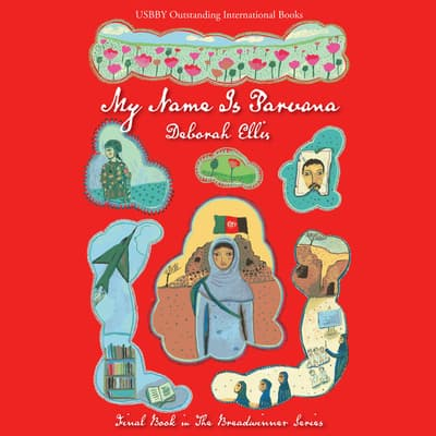 My Name is Parvana by Deborah Ellis audiobook