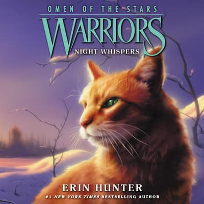 Warriors: Omen of the Stars #3: Night Whispers by Erin Hunter audiobook