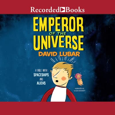 Emperor of the Universe by David Lubar audiobook