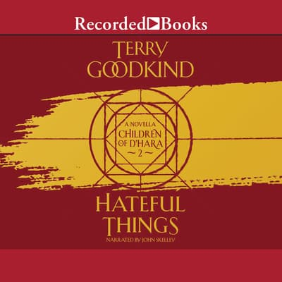 Hateful Things by Terry Goodkind audiobook