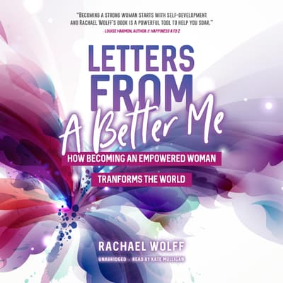 Letters from a Better Me by Rachael Wolff audiobook