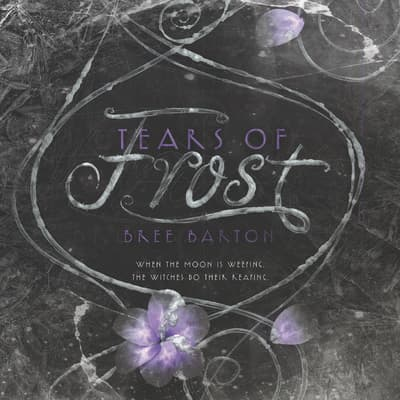 Tears of Frost by Bree Barton audiobook