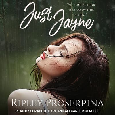 Just Jayne by Ripley Proserpina audiobook