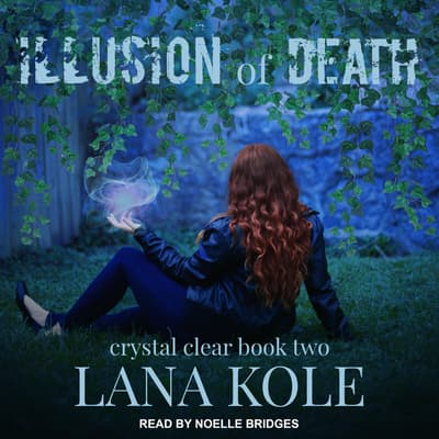 Illusion of Death by Lana Kole audiobook