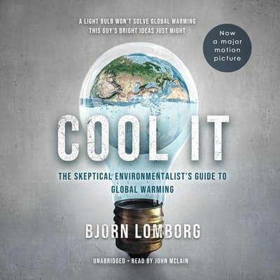 Cool It by Bjorn Lomborg audiobook