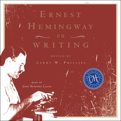 Ernest Hemingway on Writing by Ernest Hemingway audiobook
