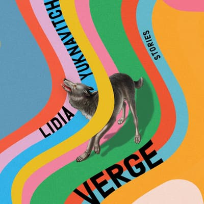 Verge by Lidia Yuknavitch audiobook