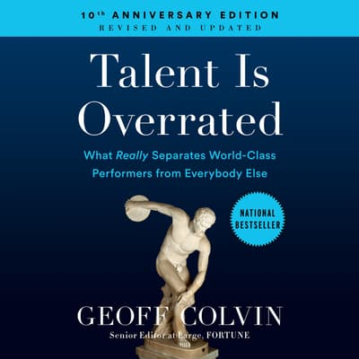 Talent is Overrated by Geoff Colvin audiobook