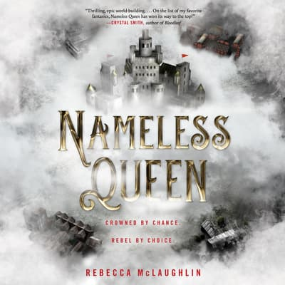 Nameless Queen by Rebecca McLaughlin audiobook