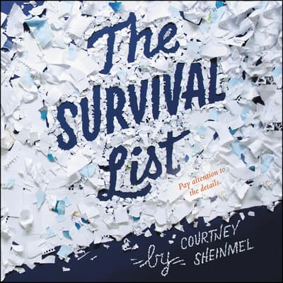 The Survival List by Courtney Sheinmel audiobook