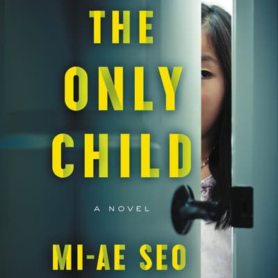 The Only Child by Mi-ae Seo audiobook
