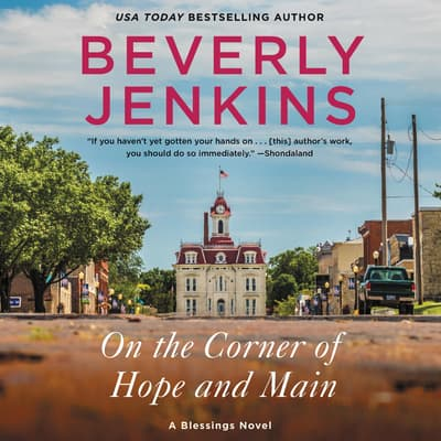 On the Corner of Hope and Main by Beverly Jenkins audiobook