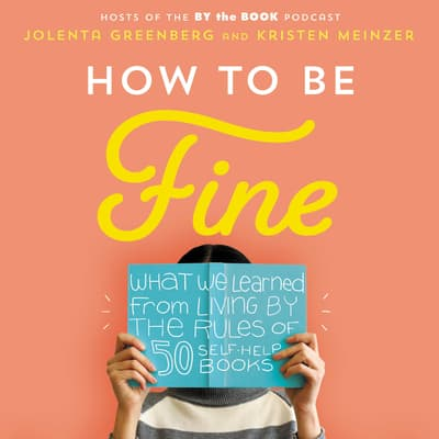 How to Be Fine by Jolenta Greenberg audiobook