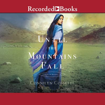Until The Mountains Fall by Connilyn Cossette audiobook