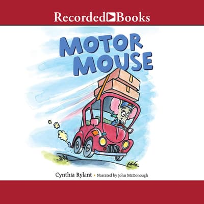 Motor Mouse by Cynthia Rylant audiobook