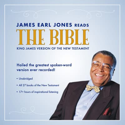 James Earl Jones Reads the Bible by Topics Media Group audiobook