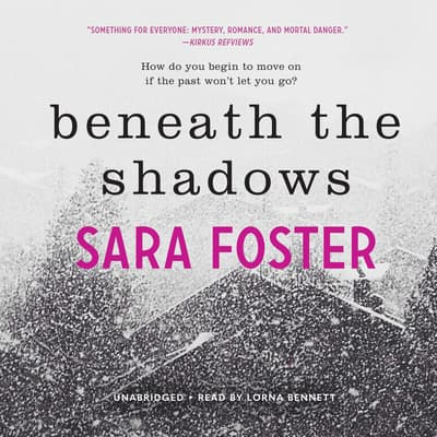 Beneath the Shadows by Sara Foster audiobook