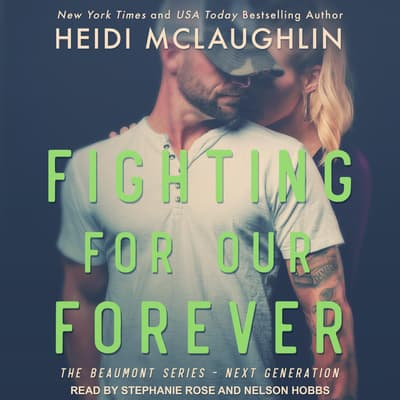Fighting For Our Forever by Heidi McLaughlin audiobook