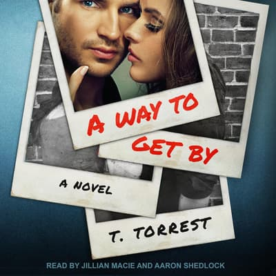 A Way to Get By by T. Torrest audiobook