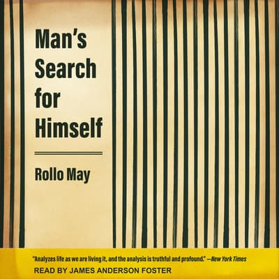 Man's Search for Himself by Rollo May audiobook