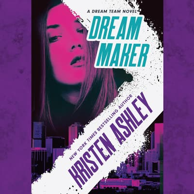Dream Maker by Kristen Ashley audiobook