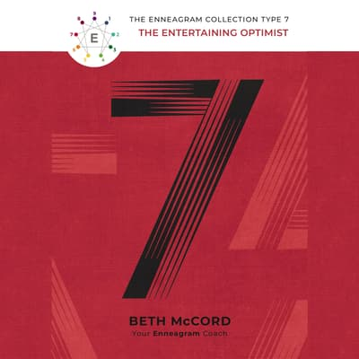The Enneagram Type 7 by Beth McCord audiobook