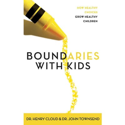 Boundaries with Kids by Henry Cloud audiobook
